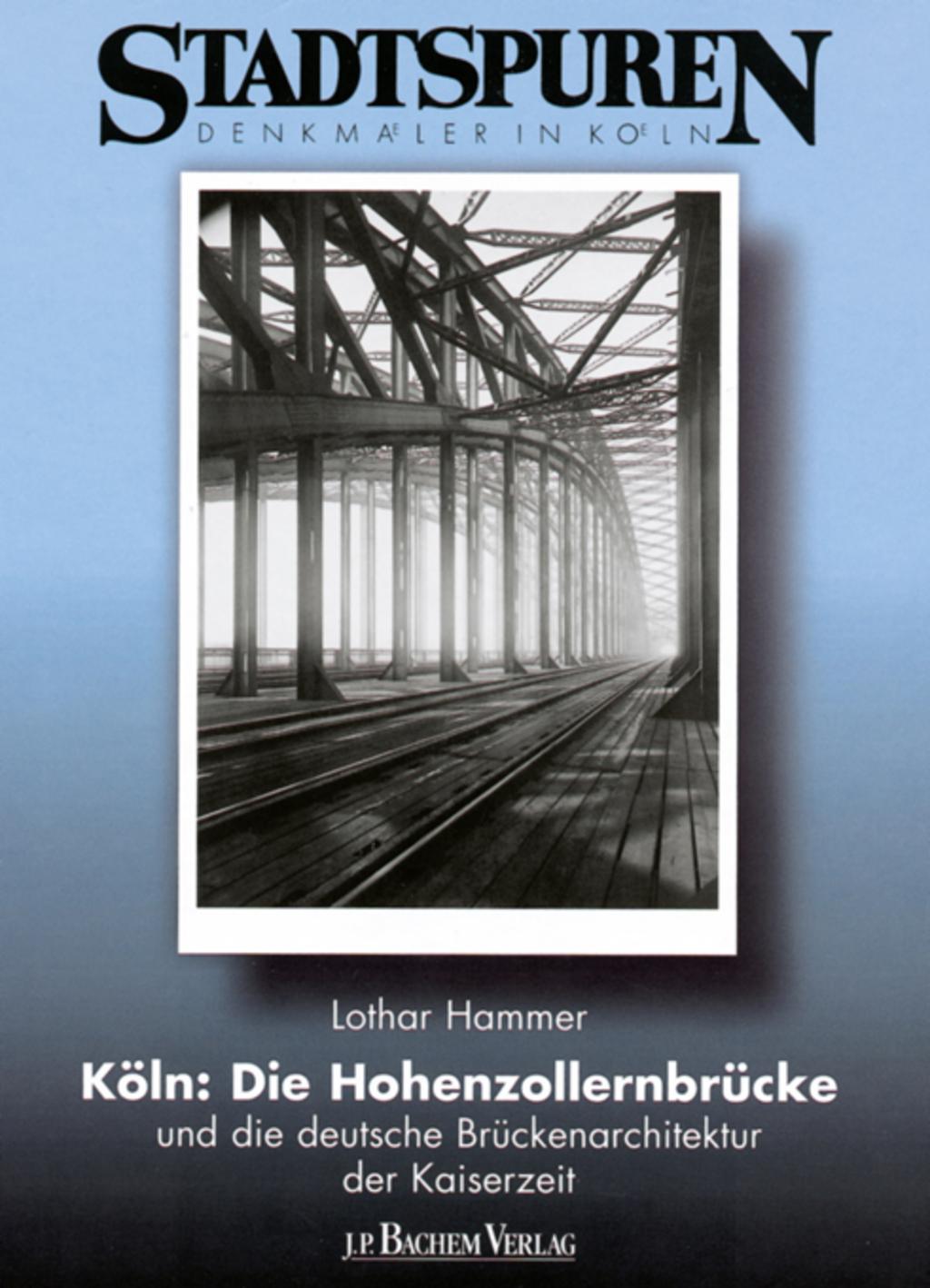 Bildergebnis für hohenzollernbrücke stadtkonservator buch