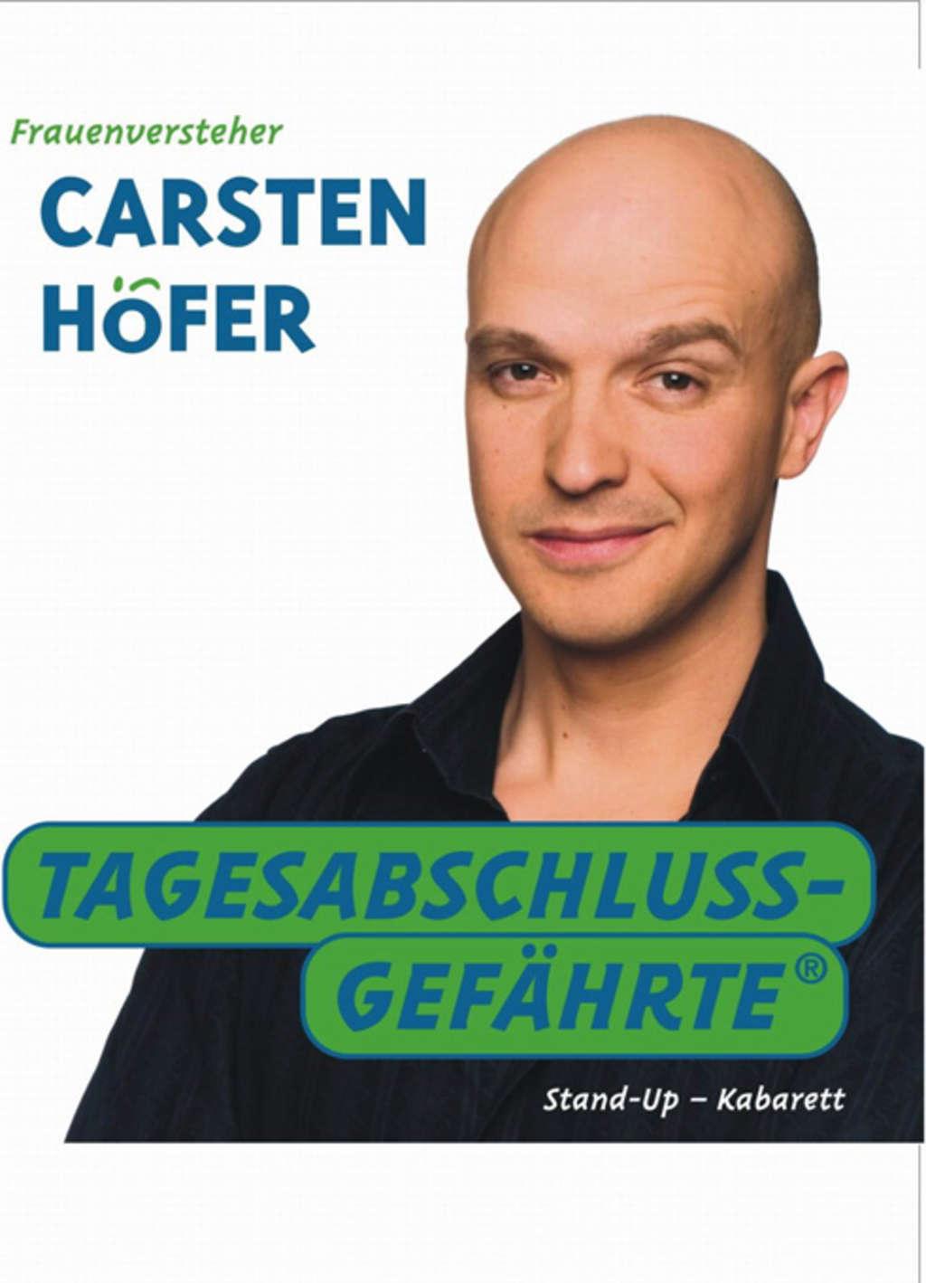 Plakat mit &quot;Frauenversteher <b>Carsten Höfer</b> - Tagesabschlussgefährte ... - bilder-veranstaltungen-buergerhaus_stollwerk-tagesabschlussgefaehrte_1024